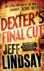 Dexter's Final Cut : Book Seven - Book