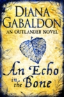 An Echo in the Bone : Outlander Novel 7 - eBook