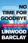 No Time For Goodbye : A Richard and Judy bestseller - eBook