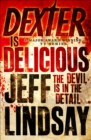 Dexter is Delicious : Book Five - eBook