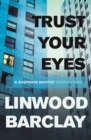 Trust Your Eyes - eBook