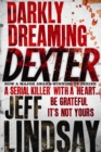 Darkly Dreaming Dexter : Book One - eBook