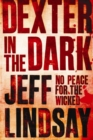 Dexter In The Dark : Book Three - eBook