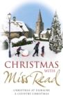 Christmas with Miss Read : Christmas at Fairacre, A Country Christmas - Book