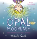 Opal Moonbaby: Opal Moonbaby - Book