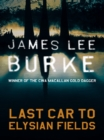 Last Car To Elysian Fields - eBook