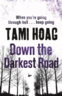 Down the Darkest Road - Book