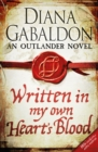 Written in My Own Heart's Blood : Outlander Novel 8 - eBook