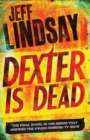 Dexter Is Dead : Book Eight - eBook