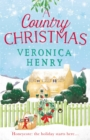 A Country Christmas : Book 1 in the Honeycote series - eBook