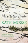 The Mistletoe Bride and Other Haunting Tales - Book