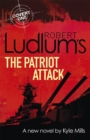 Robert Ludlum's The Patriot Attack - Book