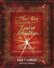 The Key to Living the Law of Attraction : The Secret To Creating the Life of Your Dreams - Book