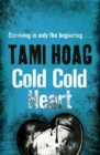 Cold Cold Heart - Book