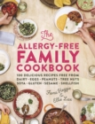 The Allergy-Free Family Cookbook : 100 delicious recipes free from dairy, eggs, peanuts, tree nuts, soya, gluten, sesame and shellfish - eBook