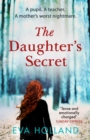 The Daughter's Secret : A gripping psychological suspense perfect for fans of Liane Moriarty - eBook