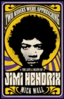 Two Riders Were Approaching: The Life & Death of Jimi Hendrix : The Life & Death of Jimi Hendrix - eBook