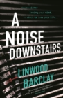A Noise Downstairs - eBook