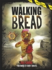 The Walking Bread - Book