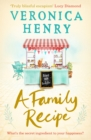 A Family Recipe : A deliciously feel-good story of family and friendship, from the Sunday Times bestselling author - eBook