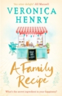 A Family Recipe : A deliciously feel-good story of family and friendship, from the Sunday Times bestselling author - Book
