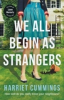 We All Begin As Strangers - Book