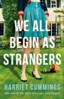 We All Begin As Strangers : A gripping novel about dark secrets in an English village - eBook