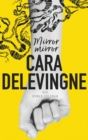 Mirror, Mirror : A Twisty Coming-of-Age Novel about Friendship and Betrayal from Cara Delevingne - eBook