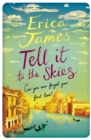 Tell It To The Skies - Book