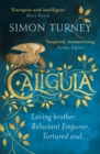 Caligula : The Damned Emperors Book 1 - Book