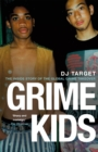 Grime Kids : The Inside Story of the Global Grime Takeover - Book