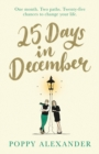 25 Days 'til Christmas : The perfect feel-good holiday romance to curl up with this festive season - eBook