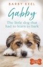 Gabby: The Little Dog that had to Learn to Bark - Book