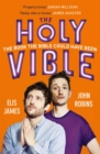 Elis and John Present the Holy Vible : The Book The Bible Could Have Been - Book