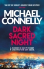 Dark Sacred Night : The Brand New Bosch and Ballard Thriller - eBook