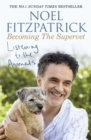 Listening to the Animals: Becoming The Supervet - eBook
