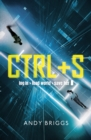 CTRL S : A brilliantly gripping near-future adventure for fans of Ready Player One - eBook