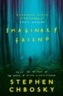 Imaginary Friend : The new novel from the author of The Perks Of Being a Wallflower - eBook