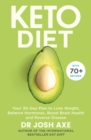 Keto Diet : Your 30-Day Plan to Lose Weight, Balance Hormones, Boost Brain Health, and Reverse Disease - Book