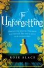 The Unforgetting : A spellbinding and atmospheric historical novel - eBook