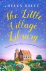 The Little Village Library : The perfect heartwarming story of kindness and community for 2020 - Book