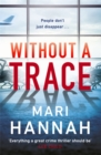 Without a Trace : Capital Crime's Crime Book of the Year - Book