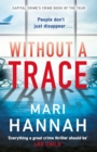 Without a Trace : Capital Crime s Crime Book of the Year - eBook