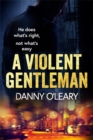 A Violent Gentleman : For fans of Martina Cole and Kimberley Chambers - Book