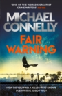 Fair Warning : The Most Gripping and Original Thriller You Will Read This Summer - eBook