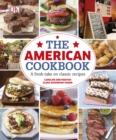 The American Cookbook A Fresh Take on Classic Recipes - Book