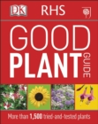 RHS Good Plant Guide : More than 1,500 Tried-and-Tested Plants - Book