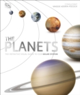 The Planets : The Definitive Visual Guide to Our Solar System - Book