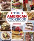 The American Cookbook A Fresh Take on Classic Recipes - eBook