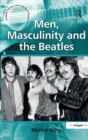 Men, Masculinity and the Beatles - Book